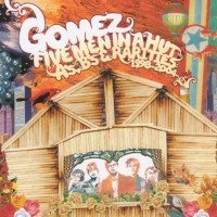 Purchase Gomez - Five Men In A Hut (Singles 1998-2004)