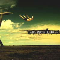 Purchase Goodbye Thrill - Goodbye Thrill