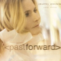 Purchase Grazyna Auguscik - Pastforward (Feat. Jarek B)