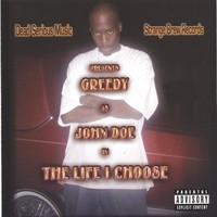 Purchase Greedy - The Life I Choose
