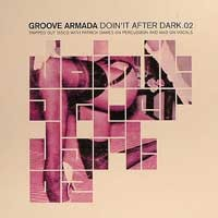 Purchase Groove Armada - Doin It After Dark 02