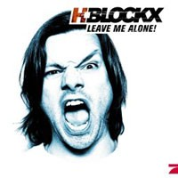 Purchase H-Blockx - Leave Me Alone!