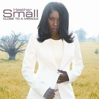Purchase Heather Small - Close To A Miracle