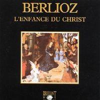 Purchase Hector Berlioz - L\'enfance Du Christ, Op. 25