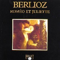 Purchase Hector Berlioz - Romeo Et Juliette, Op. 17