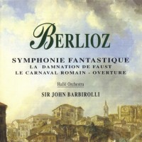 Purchase Hector Berlioz - Symphonie Fantastique, Overture \'Le Carnaval Romain'