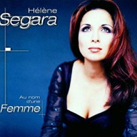 Purchase Helene Segara - Au Nom D\'Une Femme