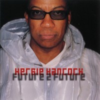 Purchase Herbie Hancock - Future 2 Future