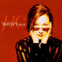 Purchase Holly Cole - The Best Of Holly Cole