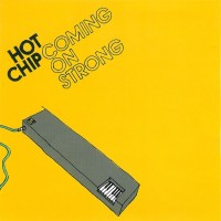 Purchase Hot Chip - Coming On Strong