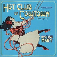 Purchase Hot Club Of Cowtown - Devlish Mary
