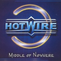 Purchase Hotwire - Middle Of Nowhere