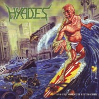 Purchase Hyades - And the Worst Is Yet to Come