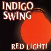 Purchase Indigo Swing - Red Light!