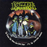 Purchase Infectious Grooves - The Plague That Makes Your Booty Move...It\'s The Infectious Grooves
