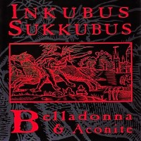 Purchase Inkubus Sukkubus - Belladonna & Aconite
