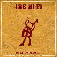 Purchase Ire Hi-Fi - Play De Music