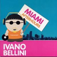 Purchase Ivano Bellini - Miami Afterhours