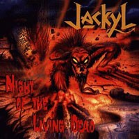 Purchase Jackyl - Night Of The Living Dead