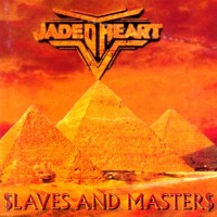 Purchase Jaded Heart - Slaves And Masters