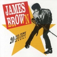 Purchase James Brown - 20 All Time: Greatest Hits