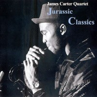 Purchase James Carter Quartet - Jurassic Classics