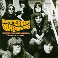 Purchase Jefferson Airplane - Feed Your Head: Live '67 - '69