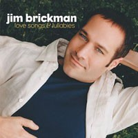 Purchase Jim Brickman - Love Songs And Lullabies
