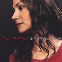 Purchase Joan Osborne - Righteous Love
