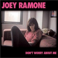Purchase Joey Ramone - Don\'t Worry About Me