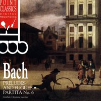 Purchase Johann Sebastian Bach - Preludes & Fugues, Partita No.6