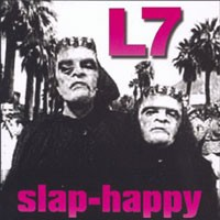 Purchase L7 - Slap - Happy