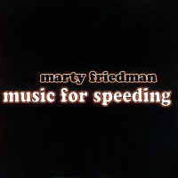 Purchase Marty Friedman - Music for Speeding