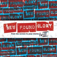 Purchase New Found Glory - From The Screen To Your Stereo Part II