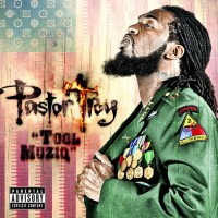 Purchase Pastor Troy - Tool Muziq