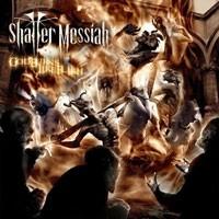 Purchase Shatter Messiah - God Burns Like Flesh