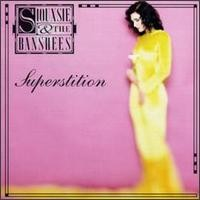 Purchase Siouxsie & The Banshees - Superstition