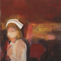 Purchase Sonic Youth - Sonic Nurse