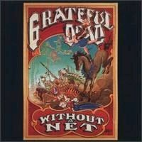 Purchase The Grateful Dead - Without A Net