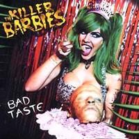 Purchase The Killer Barbies - Bad Taste