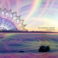 Purchase The Peaking Goddess Collective - Organika