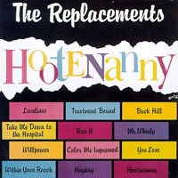 Purchase The Replacements - Hootenanny