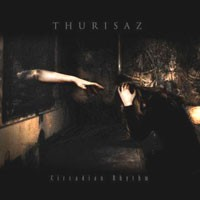Purchase Thurisaz - Circadian Rhythm