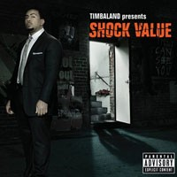 Purchase Timbaland - Shock Value (Deluxe Edition)