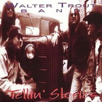 Purchase Walter Trout - Tellin\' Stories