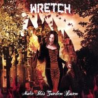 Purchase Wretch - Make This Garden Burn