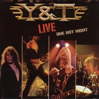 Purchase Y & T - Live One Hot Night