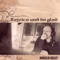 Purchase Angelo Kelly - Rejoice and Be Glad