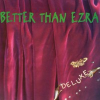 Purchase Better Than Ezra - Deluxe
