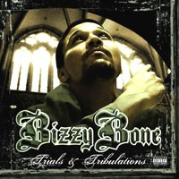 Purchase Bizzy Bone - Trials & Tribulations